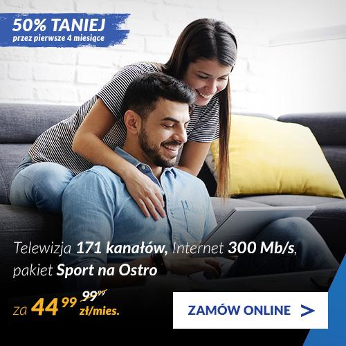 Telewizja 171 kanałów + pakiet Sport na Ostro + Internet 300 Mb/s